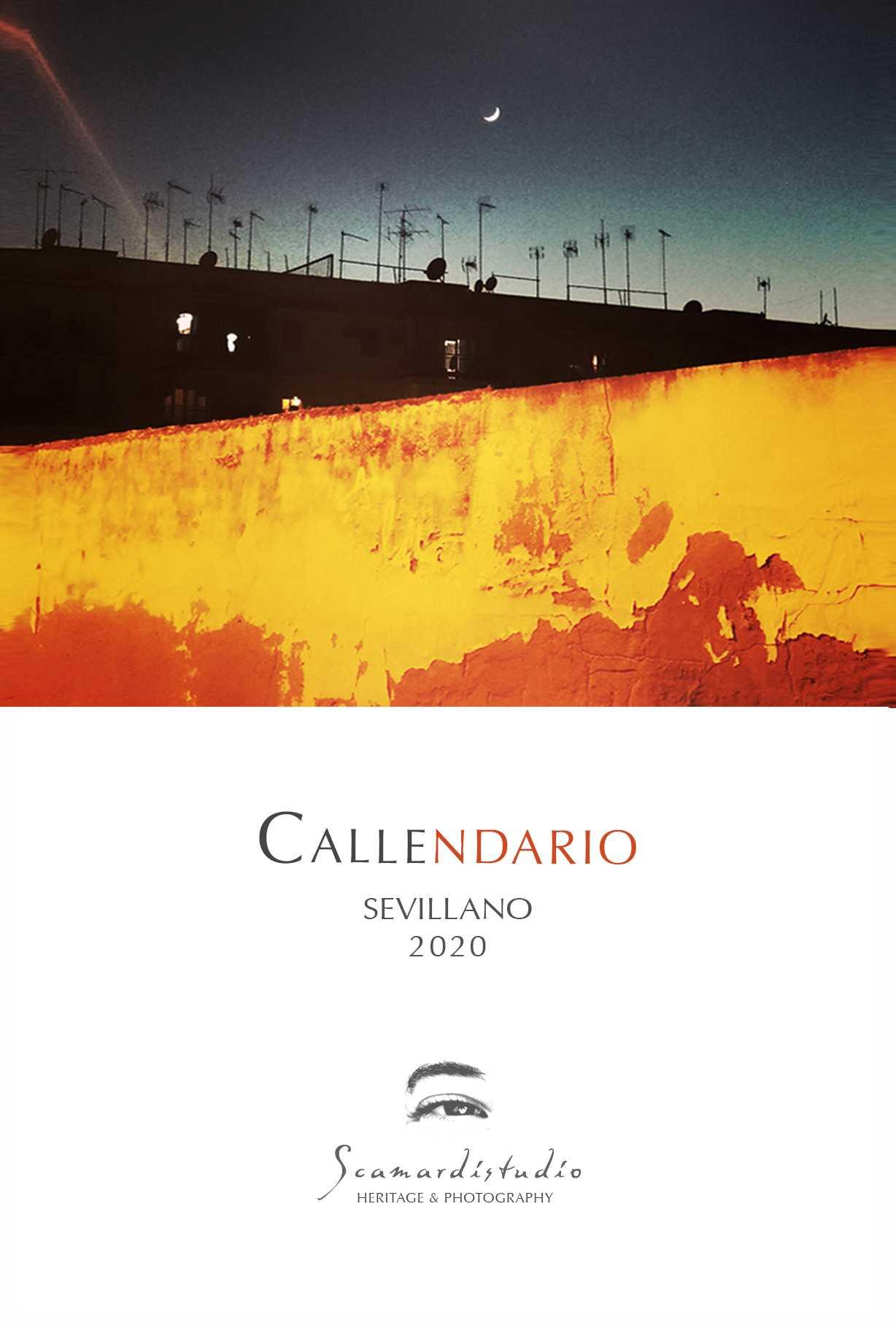 CALLEndario de Sevilla 2020  #scamardiphoto